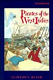 Black, Clinton V.: Pirates of the West Indies