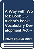 Redman, Stuart: A Way With Words Level 3: Vocabulary Development Activities