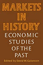 Markets in History: Economic Studies of the…