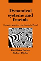 Dynamical systems and fractals : computer…