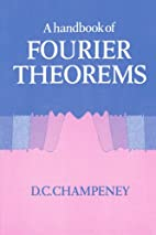 A Handbook of Fourier Theorems by D. C.…