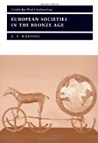 European Societies in the Bronze Age by A.…
