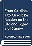 Cooper, Necia Grant: From Cardinals to Chaos: Reflection on the Life and Legacy of Stanislaw Ulam