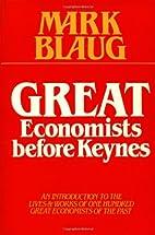 Great Economists before Keynes: An…