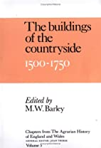 The Buildings of the Countryside, 1500-1750…