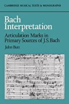 Bach Interpretation: Articulation Marks in…