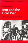 Fawcett, Louise L'Estrange: Iran and the Cold War: The Azerbaijan Crisis of 1946