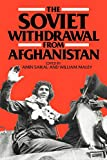 Saikal, Amin: The Soviet Withdrawal from Afghanistan