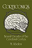 Abelex, Moshe: Corticonics: Neural Circuits of the Cerebral Cortex