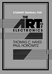 The Art of Electronics (Student Manual with…