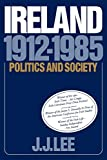 Lee, Joseph J.: Ireland, 1912-1985 : Politics and Society