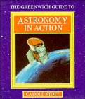 Stott, Carole: Greenwich Guide to Astronomy Action (Greenwich Guides to Astronomy)