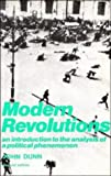 Dunn, John: Modern Revolutions: An Introduction to the Analysis of a Political Phenomenon