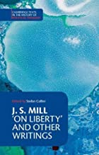 J. S. Mill: 'On Liberty' and Other Writings…