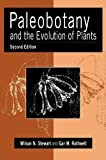 Stewart, Wilson N.: Paleobotany And the Evolution of Plants