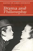 Drama and philosophy by M.A. James Redmond