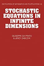 Stochastic Equations in Infinite Dimensions…