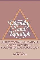 Vygotsky and Education: Instructional…