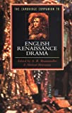 Braunmuller, A. R.: The Cambridge Companion to English Renaissance Drama