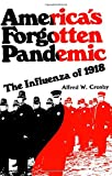 Crosby, Alfred W.: America's Forgotten Pandemic: The Influenza of 1918