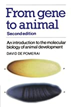 From Gene to Animal: An Introduction to the…
