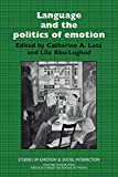Lutz, Catherine A.: Language and the Politics of Emotion