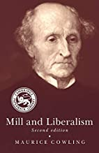 Mill and Liberalism by Maurice Cowling