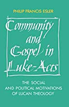 Community and Gospel in Luke-Acts: The…