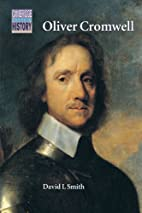 Oliver Cromwell: Politics and Religion in…