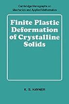 FINITE PLASTIC DEFORMATION OF CRYSTALLINE…