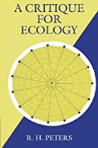 A Critique for Ecology by Robert Henry…