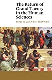 Skinner, Quentin: The Return of Grand Theory in the Human Sciences