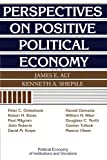 Alt, James E.: Perspectives on Positive Political Economy