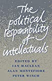 Montefiore, Alan: The Political Responsibility of Intellectuals