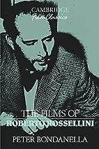 The Films of Roberto Rossellini (Cambridge…
