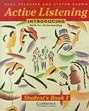 Helgesen, Marc: Active Listening: Introducing Skills for Understanding Student's book