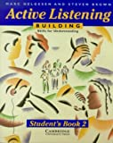 Helgesen, Marc: Active Listening: Building Skills for Understanding Student's book