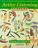 Helgesen: Active Listening- Expanding Understanding Through Content by Helgesen,Marc; Brown,Steven; Smith,Dorolyn. [1996] Paperback