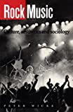 Wicke, Peter: Rock Music: Culture, Aesthetics, and Sociology