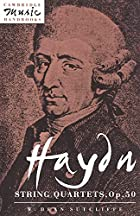 Haydn: String Quartets, Op. 50 by W. Dean…