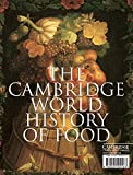 Kiple, Kenneth F.: The Cambridge World History of Food