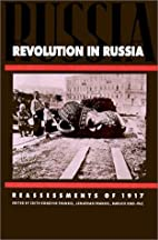 Revolution in Russia: Reassessments of 1917…