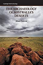 The Archaeology of Australia's Deserts by…