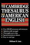 Lutz, William: The Cambridge Thesaurus of American English