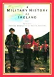 Jeffery, Keith: A Military History of Ireland
