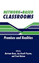Network-based classrooms : promises and…