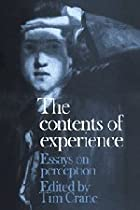 The Contents of Experience: Essays on…