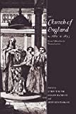 Walsh, John: The Church of England C. 1689-C. 1833 : From Toleration to Tractarianism