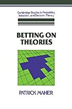 Betting on Theories by Patrick Maher