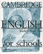 Cambridge English for Schools : Teacher's…